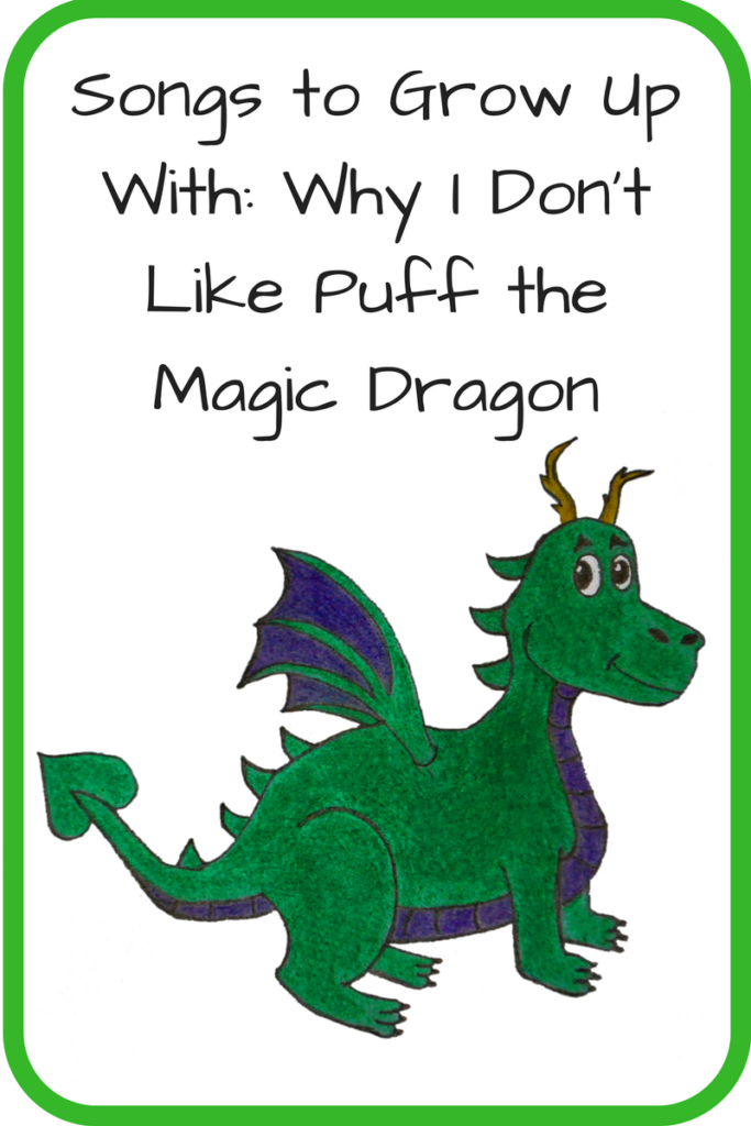 Why I Don't Like Puff the Magic Dragon. Childhood doesn't have to mean the death of imagination - and teaching that it does is actually harmful. (Picture: Cartoon of a green dragon)