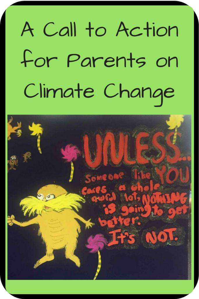 A Call to Action for Parents on Climate Change; Photo: Painting of the Lorax in front of the White House