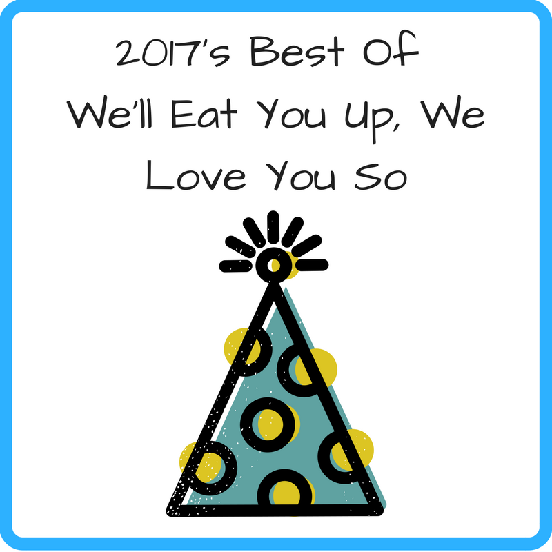 2017's Best of We'll Eat You Up, We Love You So (Photo: Cartoon of a party hat)