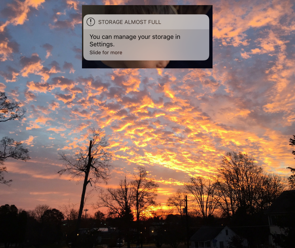 """Photo of a sunrise with silhouetted trees. On top of it, a screenshotted message from a cell phone saying """"Storage Almost Full"""""""