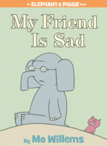 """Book cover with """"My Friend is Sad"""" and an elephant looking sad on it."""